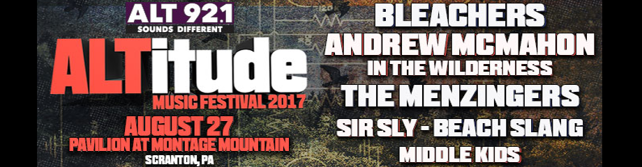 Altitude Music Festival: Bleachers, Andrew McMahon, The Menzingers & Sir Sly at Pavilion at Montage Mountain