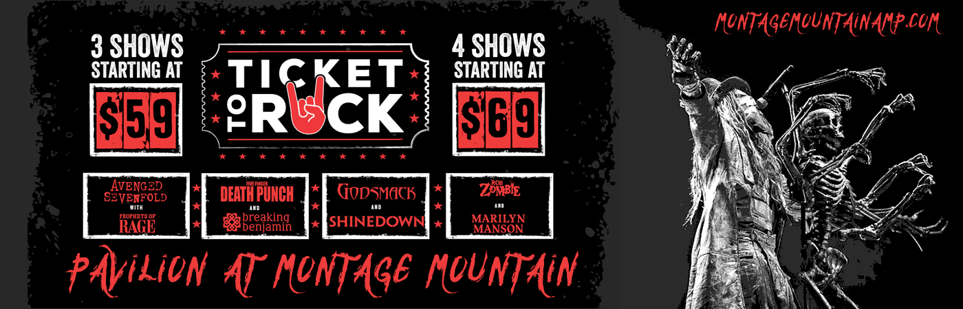 Ticket To Rock (Includes Slayer, Shinedown, & Five Finger Death Punch Performances) at Pavilion at Montage Mountain