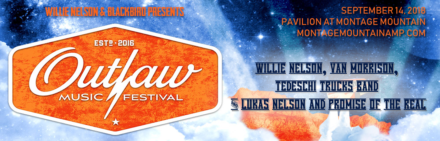 Outlaw Music Festival: Willie Nelson, Van Morrison, Tedeschi Trucks Band & Lukas Nelson and Promise of the Real at Pavilion at Montage Mountain