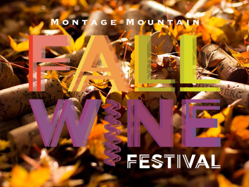 Fall Wine Festival at Pavilion at Montage Mountain