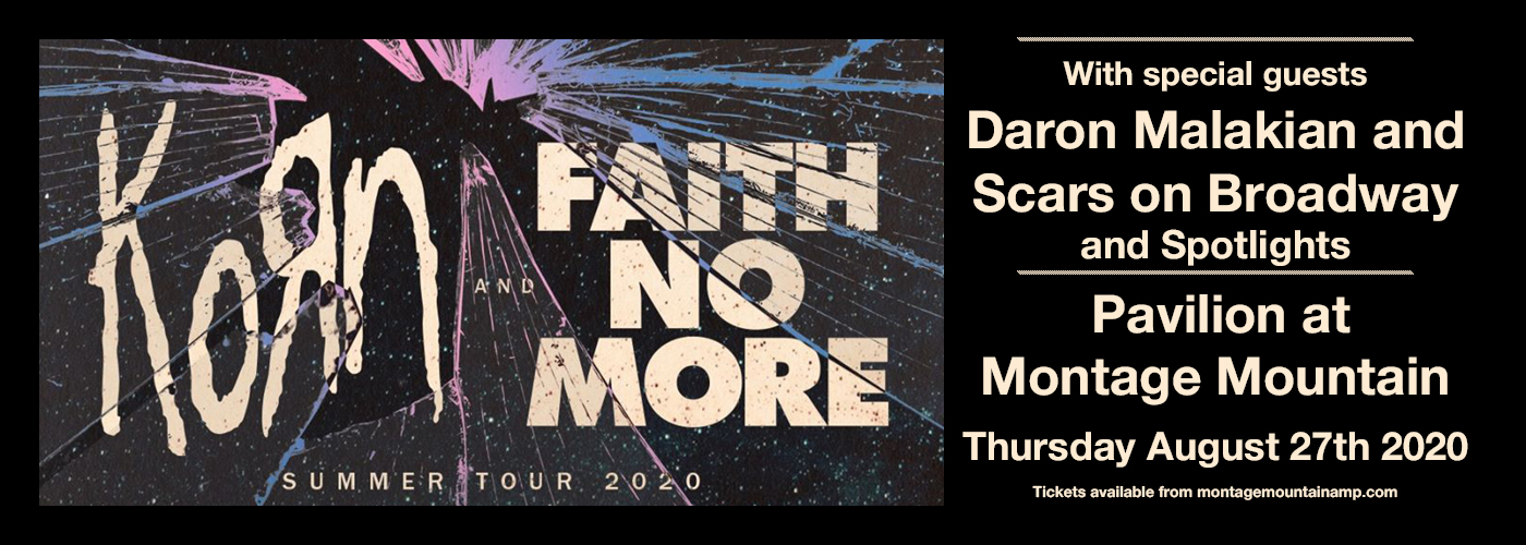 Korn, Faith No More, Scars On Broadway & Spotlights at Pavilion at Montage Mountain